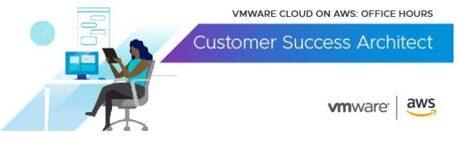 VMware Cloud on AWS: Customer Success Architect