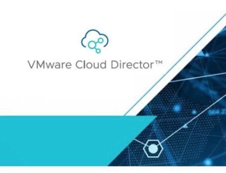 VMware Cloud Director 10.3 has been released